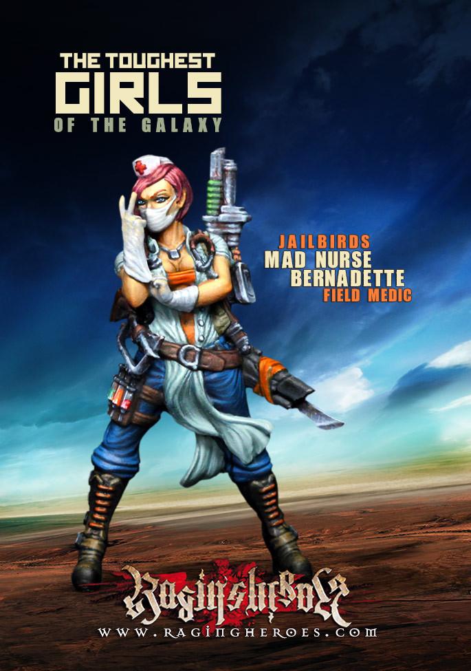 Raging Heroes - Toughest Girls: Mad Nurse Bernadette